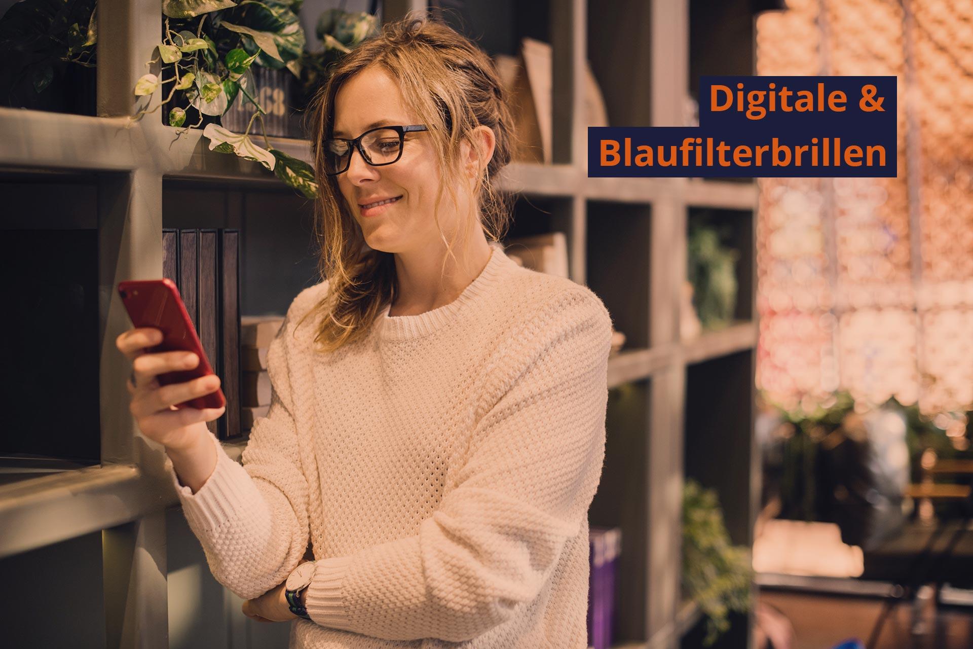 Digitale & Blaufilterbrillen